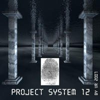 Project System 12